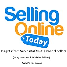Selling Online Today Audiobook by Patrick Conlon Narrated by Patrick Conlon