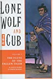 The Flute of the Fallen Tiger (Lone Wolf and Cub (Prebound)) (1417654414) by Koike, Kazuo