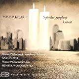 Kilar: September Symphony; Lament