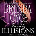 Deadly Illusions: A Francesca Cahill Novel Audiobook by Brenda Joyce Narrated by Coleen Marlo