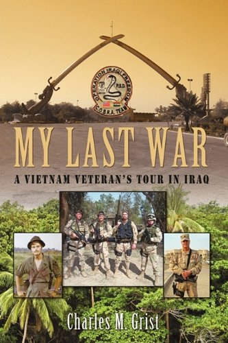 Image of My Last War: A Vietnam Veteran's Tour in Iraq
