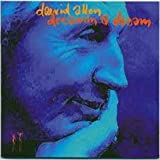 Dreamin' a Dream by Allen, Daevid [Music CD]