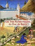 echange, troc Raymond Cazelles - Les Très Riches Heures du duc de Berry