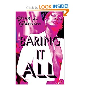 Baring it All - Zaria Garrison