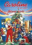 echange, troc Caroline et ses amis fêtent Noël - Vol.2