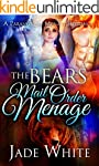 The Bears Mail Order Menage: A Parano...