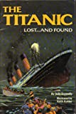The Titanic, lost-- and found (HBJ treasury of literature) (0153003359) by Donnelly, Judy