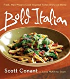 img - for By Scott Conant Bold Italian [Paperback] book / textbook / text book