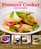 img - for The PRESSURE COOKER Recipe Book book / textbook / text book