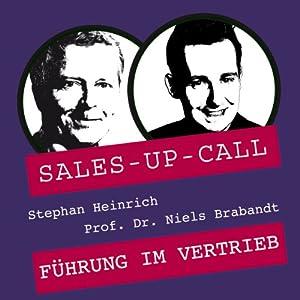 Führung im Vertrieb (Sales-up-Call) Hörbuch