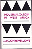 img - for Industrialization in West Africa book / textbook / text book