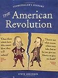 The American Revolution (Storyteller's History) [Paperback]