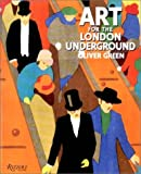 Art For The London 'Underground' (0847811727) by Rizzoli