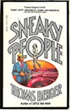 Sneaky People: A Novel