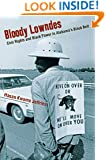 Bloody Lowndes: Civil Rights and Black Power in Alabama's Black Belt