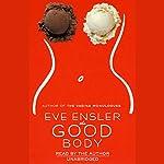 The Good Body | Eve Ensler