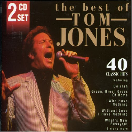 Tom Jones - Best of Tom Jones: 40 Classic Hits - Zortam Music