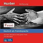 Faust: Eine kleine Werkstatt zu einem großen Thema (Deutsch als Fremdsprache) | Franz Specht
