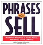 img - for Phrases That Sell : The Ultimate Phrase Finder to Help You Promote Your Products, Services, and Ideas book / textbook / text book
