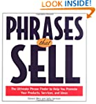 Phrases That Sell: The Ultimate Phras...