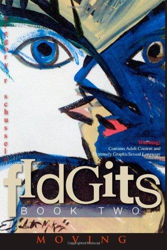 fIdGits Book 2 Moving (Volume 2)