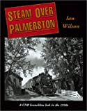 Steam Over Palmerston