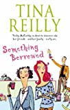 Something Borrowed Martina Reilly