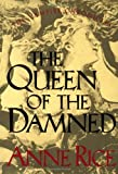 The Queen of the Damned (0394558235) by Rice, Anne