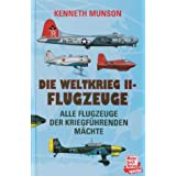 Die Weltkrieg II-Flugzeuge. Alle Flugzeuge der kriegführenden Mächte.