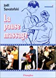 echange, troc Joël Savatofski - La Pause massage