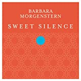 Sweet Silence Barbara Morgenstern