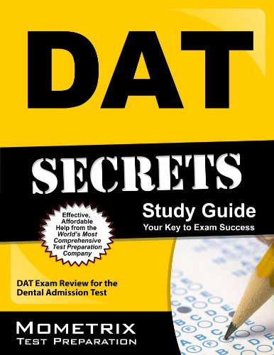 DAT Secrets Study Guide: DAT Exam Review for the Dental Admission Test