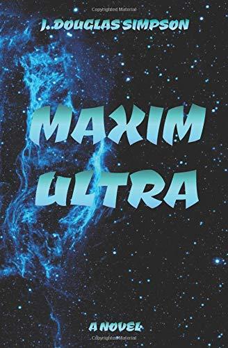 Maxim Ultra [Simpson, J. Douglas] (Tapa Blanda)