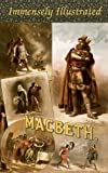 MACBETH. EDITION DE LUXE (Illustrated with 60 exquisite paintings and vintage engravings of celebrated masters). Detailed...