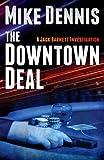 THE DOWNTOWN DEAL (The Jack Barnett / Las Vegas Series 3)