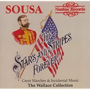 Sousa Great Marches and Incidental Music / The Wallace Collection