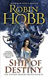img - for Ship of Destiny (The Liveship Traders, Book 3) book / textbook / text book