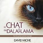 Le chat du dalaï-lama: Le grand livre de l'esprit maître   David Michie