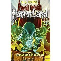 Scommessa con la morte. Horrorland: 15 (Piccoli brividi)