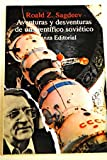 img - for Aventuras y desventuras de un cientifico sovietico/ Adventures and Disadventures of the Scientific Soviet: Desde Stalin a La Guerra De Las Galaxias (Spanish Edition) book / textbook / text book