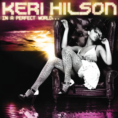 In a Perfect World by Keri Hilson
