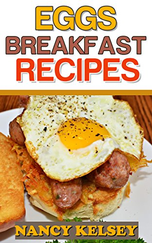 Eggs For Breakfast by Nancy Kelsey ebook deal