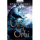 """Urbi et Orbi: Thrillervon """"Steve Berry"""""""