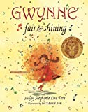 img - for Gwynne, Fair & Shining (Gold Ink Award Winner) book / textbook / text book