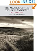 The Making of the English Landscape (Nature Classics Library)