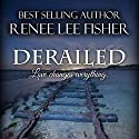 Derailed Audiobook by Renee Lee Fisher Narrated by Ann Simmons
