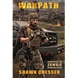 Warpath: Surviving the Zombie Apocalypse ~ Shawn Chesser