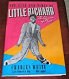 The Life and Times of Little Richard: The Quasar of Rock (0517554984) by White, Charles