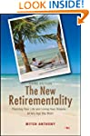 The New Retirementality: Planning You...