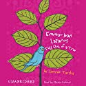 Emma-Jean Lazarus Fell Out of a Tree (       UNABRIDGED) by Lauren Tarshis Narrated by Mamie Gummer